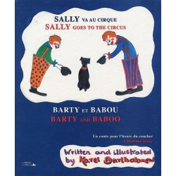 Sally va au cirque Barty et...