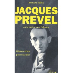 Jacques PREVEL ou la dérive...